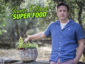 Jamie Oliver: Super Food
