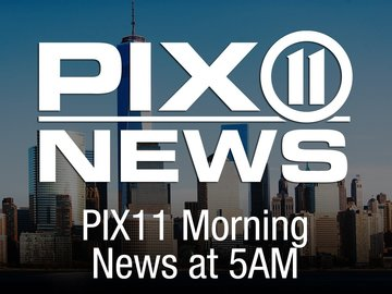 PIX11 Morning News at 5am