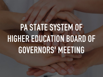 PA State System of Higher Education Board of Governors' Meeting