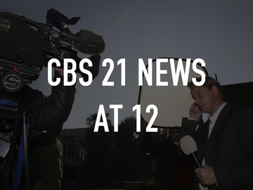 CBS 21 News at 12