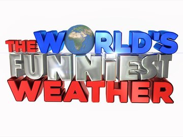 The World's Funniest Weather