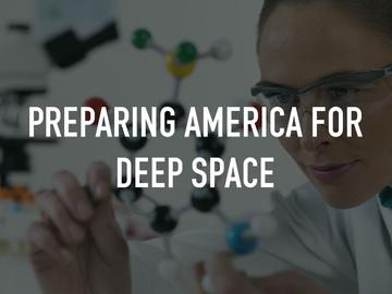 Preparing America for Deep Space