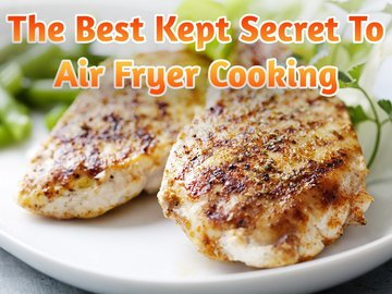 The Best Kept Secret To Air Fryer Cooking