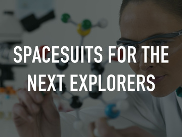 Spacesuits for the Next Explorers