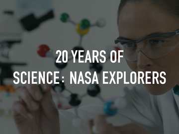 20 Years of Science: NASA Explorers