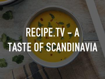 Recipe.TV - A Taste of Scandinavia