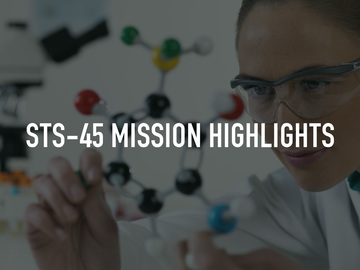 STS-45 Mission Highlights