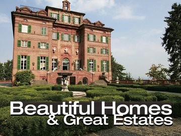 Beautiful Homes & Great Estates