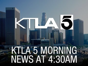 KTLA 5 Morning News at 4:30am