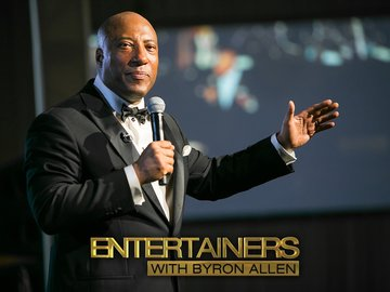 Entertainers: With Byron Allen