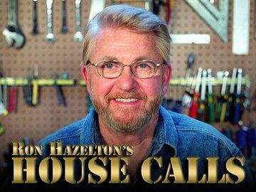 Ron Hazelton's HouseCalls