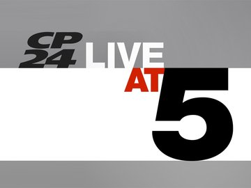 CP24 Live at 5