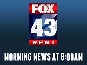 Fox 43 Morning News at 8:00am