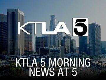 KTLA 5 Morning News at 5
