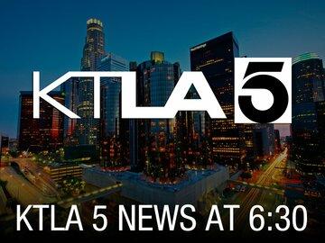 KTLA 5 News at 6:30