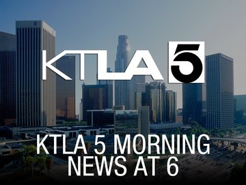 KTLA 5 Morning News at 6