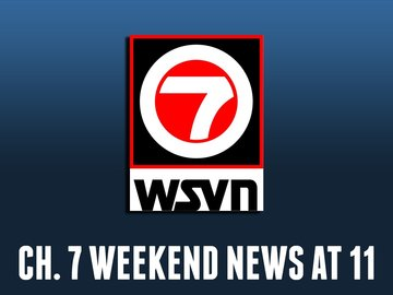 Ch. 7 Weekend News at 11