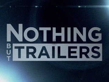 Nothing but Trailers