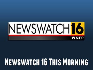 Newswatch 16 This Morning
