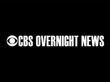 CBS Overnight News
