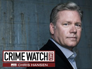 Crime Watch Daily With Chris Hansen