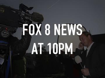 FOX 8 News at 10PM