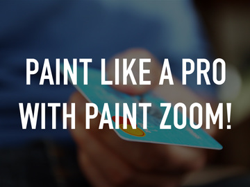 Paint Like A Pro With Paint Zoom!