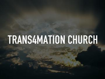 Trans4mation Church