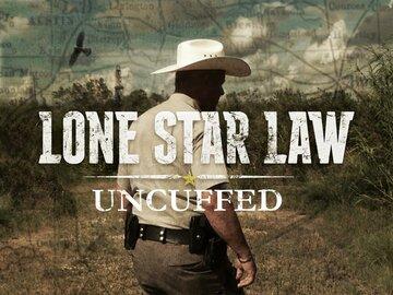 Lone Star Law: Uncuffed