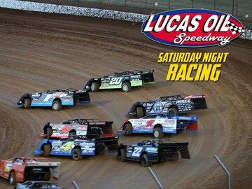 Lucas Oil Speedway Saturday Night Racing