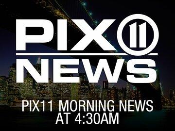 PIX11 Morning News at 4:30am