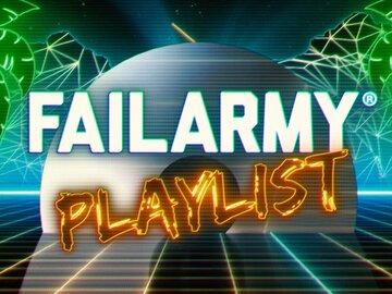 FailArmy Playlist