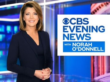 CBS Evening News With Norah O'Donnell