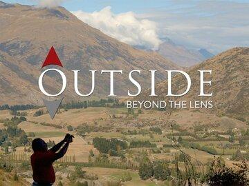 Outside: Beyond the Lens