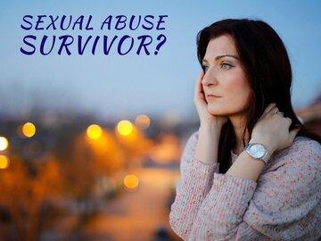 Sexual Abuse Survivor?