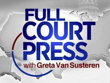 Full Court Press With Greta Van Susteren