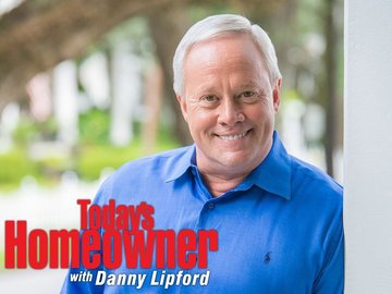Today's Homeowner With Danny Lipford