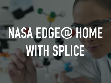 NASA EDGE@ Home with SPLICE