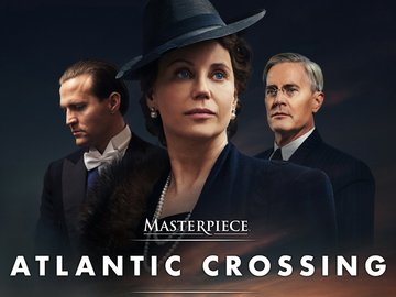 Atlantic Crossing on Masterpiece