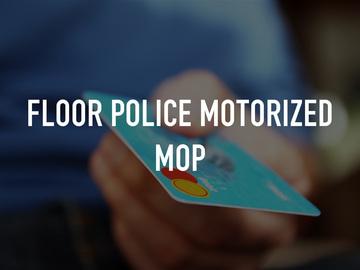 Floor Police Motorized Mop