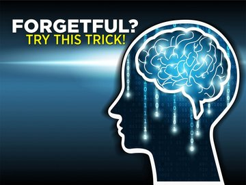 Forgetful? Try THIS trick!
