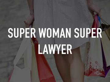 Super Woman Super Lawyer
