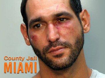 County Jail: Miami