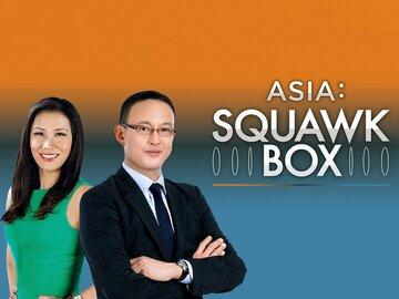 Asia: Squawk Box