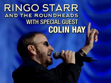 Ringo Starr and the Roundheads With Special Guest Colin Hay