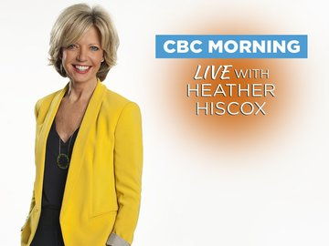 CBC Morning Live with Heather Hiscox